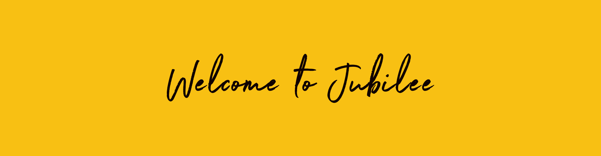 Welcome to Jubilee