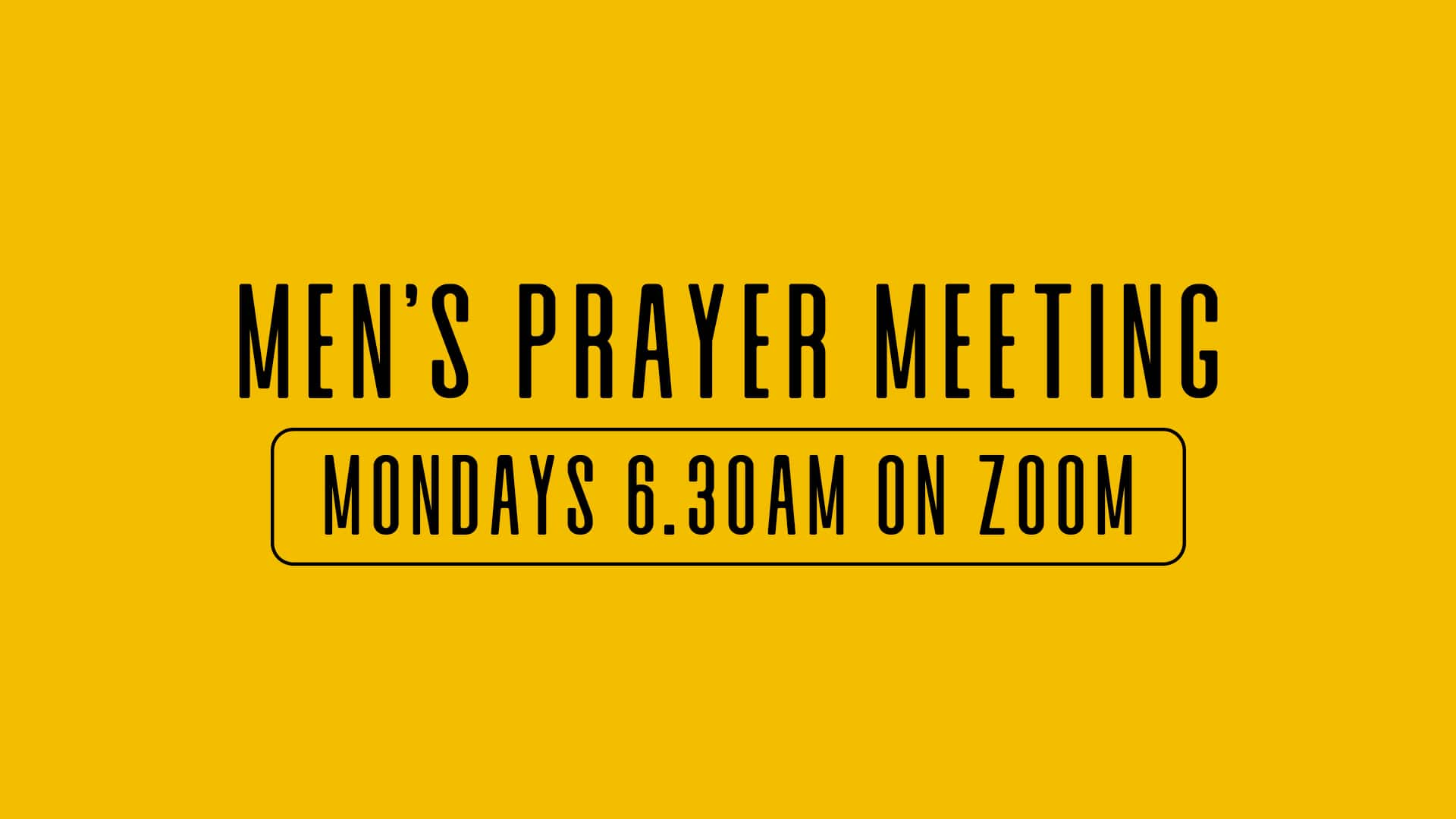Mens prayer meeting